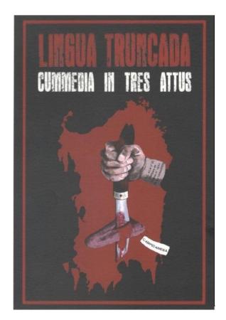 Presentazione opera satirica bilingue  sardo-italiano  'Lingua Truncada' di Giulio Solinas